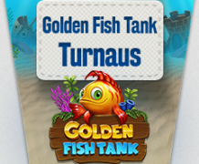 Golden Fish Tank turnaus